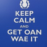 Weird but Wonderful | Keeping Calm in Scotland